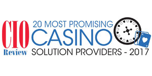 20 Most Promising Casino Solution Providers - 2017