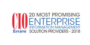 20 Most Promising Enterprise Information Management Solution Providers – 2018