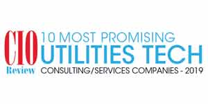10 Most Promising Utilities Tech Consulting/Services Companies - 2019