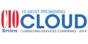 10 Most Promising Cloud Consulting/Services Companies - 2019
