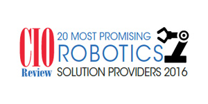 20 Most Promising Robotics Solution Providers 2016