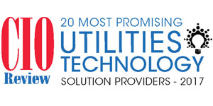 20 Most Promising Utilities Technology Solution Providers - 2017