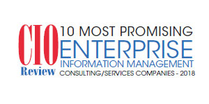 10 Most Promising Enterprise Information Management Consulting/Services Companies - 2018