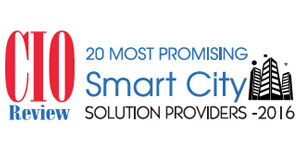 20 Most Promising Smart City Solution Providers - 2016