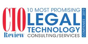 10 Most Promising Legal Technology Consulting/Services Companies - 2019