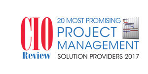 20 Most Promising Project Management Solution Providers 2017