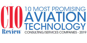 10 Most Promising Aviation Technology Consulting/ Services Companies – 2019