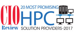 20 Most Promising HPC Solution Providers of - 2017