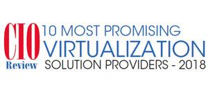Top 10 Virtualization Companies - 2018