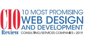 10 Most Promising Web Design and Development Consulting/Services Companies - 2019