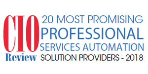 20 Most Promising Professional Services Automation Solution Providers - 2018