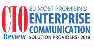 Top 20 Enterprise Communication Tech Companies - 2018