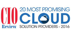 20 Most Promising Cloud Solution Providers - 2016