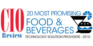 20 Most Promising Food and Beverages Technology Solution Providers - 2015