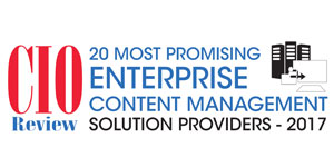 20 Most Promising Enterprise Content Management Solution Providers - 2017