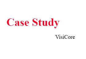 VisiCore Case Study