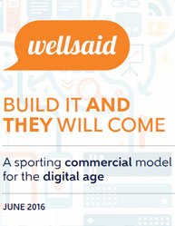 Build It and They Will Come:A Sporting Commercial Model for the Digital Age