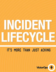 Incident Lifecycle: It More Than Just Asking