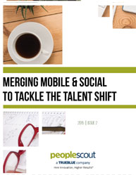 Merging Mobile & Social to Tackle the Talent Shift