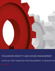 Identity and Access Management: A Step-By-Step Transition From Requirement to Realization
