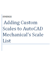 Adding Custom Scales to AutoCAD Mechanical's Scale List