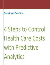 4 Steps to Control Health Care Costs with Predictive Analytics