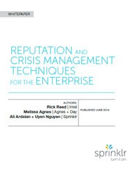 Reputation And Crisis Management Techniques For The Enterprise
