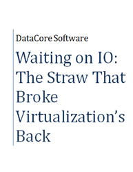 Waiting on IO: The Straw That Broke Virtualization's Back
