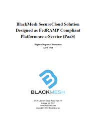 BlackMesh SecureCloud Solution Designed as FedRAMP Compliant Platform-as-a-Service (PaaS)