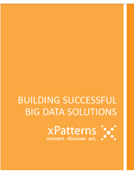 Building Successful Big Data Solutions