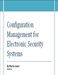 Configuration Management for Electronic Security Systems