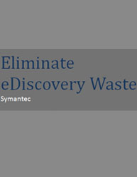 Eliminate eDiscovery Waste
