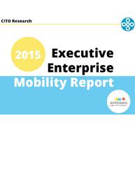 Executive Enterprise Mobility Report 2015