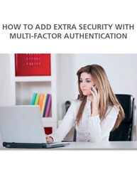 How To Add Extra Security With Multi-Factor Authentication