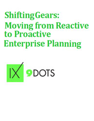 Moving from Reactive to Proactive Enterprise Planning