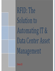 RFID:The Solution to Automating IT & Data Center Asset Management