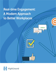 Real-time Engagement: A Modern Approach to Better Workplaces