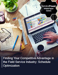 Schedule Optimization: Finding Your Competitive Advantage in the Field Service Industry