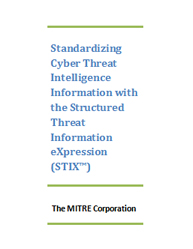 Standardizing Cyber Threat Intelligence Information with the Structured Threat Information Expression