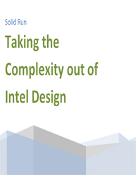 Taking the Complexity Out of Intel Design