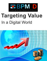 Targeting Value In A Digital World:Value-Driven Design and Implementation of Business Processes