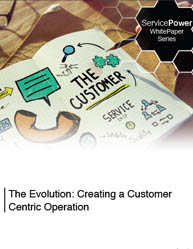 Increased Customer Satisfaction: Creating a Customer-Centric Operation