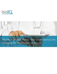 The Move Toward Mobile: How Smart Devices are Changing the Healthcare Landscape