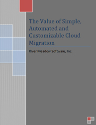 The Value of Simple, Automated and Customizable Cloud Migration