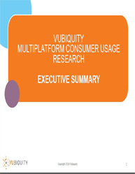 Vubiquity Multiplatform Consumer Usage Research