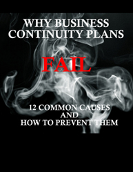 Why Business Continuity Plans Fail :12 Common Causes and How to Prevent Them