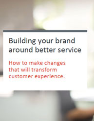 Building your brand around better customer service