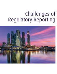 Challenges of Regulatory Reporting