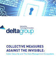 Collective Measures Against the Invisible: Cyber Security and The Data Management Ecosystem