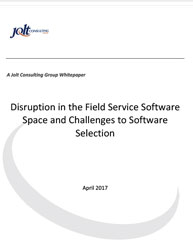 Disruption in the Field Service Software Space and Challenges to Software Selection